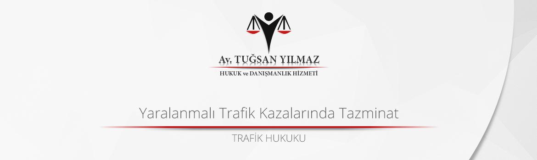 Yaralanmalı Trafik Kazalarında Tazminat