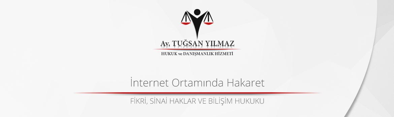 İnternet Ortamında Hakaret