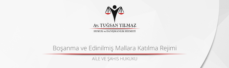 boşanma ve edinilmiş mallara katılma rejimi