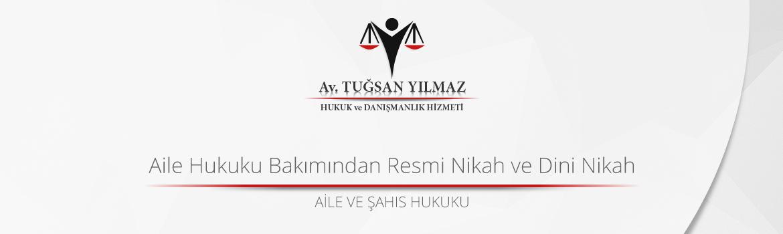 Aile Hukuku Bakımından Resmi Nikah ve Dini Nikah