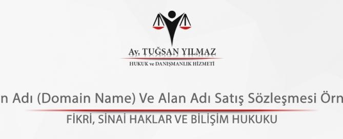 Alan Adı (Domain Name) Ve Alan Adı Satış Sözleşmesi Örneği