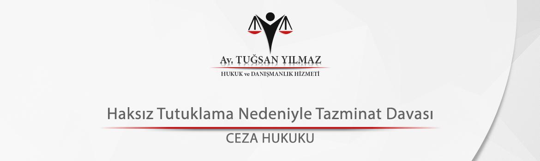 Haksız Tutuklama Nedeniyle Tazminat Davası