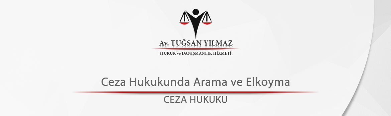 Ceza Hukukunda Arama ve Elkoyma
