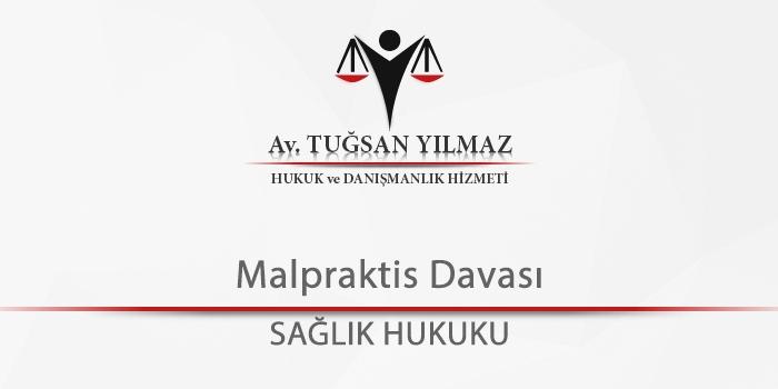 Malpraktis- Davası