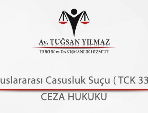 Uluslararası Casusluk Suçu ( TCK 331)