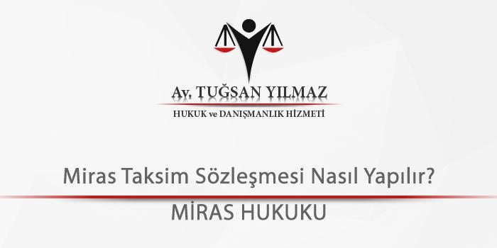 Miras-Taksim-Sözleşmesi-Nasıl-Yapılır