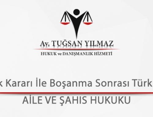 Norveç' te Valilik Kararı İle Boşanma Sonrası Türkiye' de Boşanma